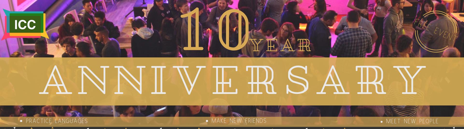ICC 10 Year Anniversary